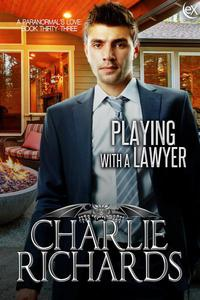 Playing with a Lawyer