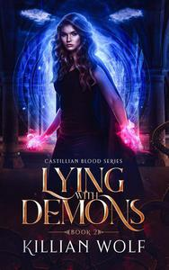 Lying With Demons