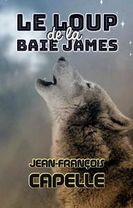 Le loup de la Baie James