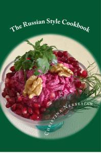 The Russian Style Cookbook