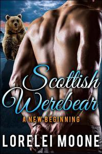 Scottish Werebear: A New Beginning