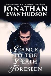 Dance to the Death Foreseen
