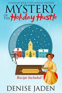 Mystery of the Holiday Hustle