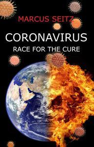 Coronavirus: Race for the Cure