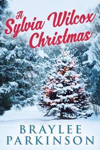A Sylvia Wilcox Christmas