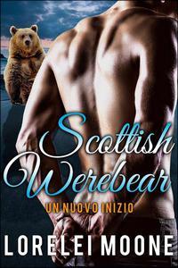 Scottish Werebear: Un Nuovo Inizio