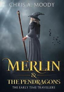 Merlin & The Pendragons