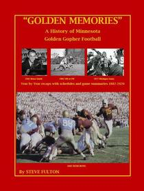 """Golden Memories"" - History of Minnesota Gophers Football"