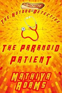 The Paranoid Patient