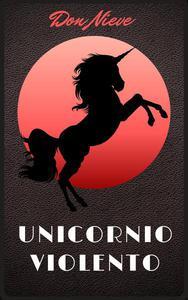 Unicornio Violento