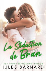 La Séduction de Bran