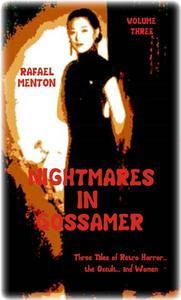 Nightmares In Gossamer - Volume Three