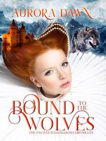 Bound to the Wolves