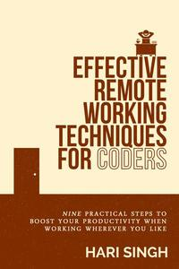 Effective Remote Working Techniques for Coders