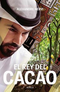 El Rey del Cacao