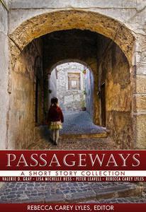 Passageways: A Short Story Collection
