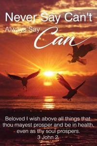 Never say Can't Always say Can