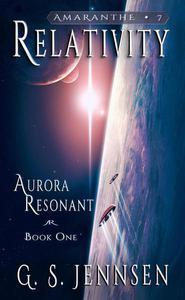 Relativity (Aurora Resonant Book One)