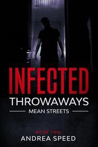 Infected: Throwaways