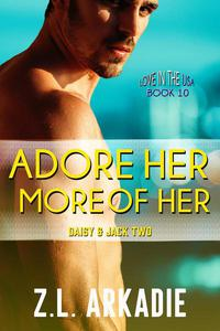 Adore Her, More of Her: Daisy & Jack, #2