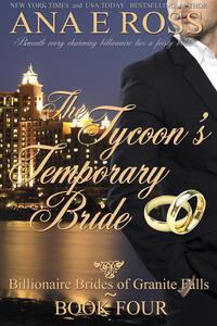 The Tycoon's Temporary Bride