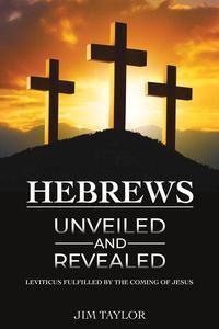 Hebrews Unveiled