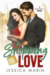 Shopping For Love: A Holiday Romance