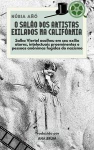 O salão dos artistas exilados na Califórnia