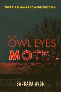 Owl Eyes Motel