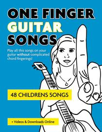One Finger Guitar Songs - 48 Childrens Songs + Videos & Downloads Online