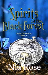 Spirits of the Black Forest