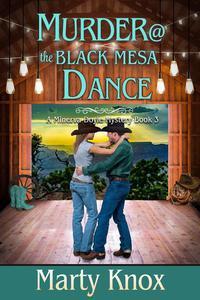 Murder@ the Black Mesa Dance