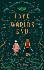 Faye and the World's End