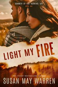 Light My Fire: Summer of the Burning Sky