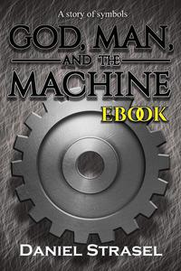 God, Man, and The Machine