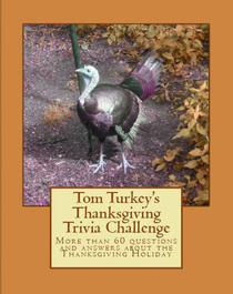 Tom Turkey's Thanksgiving Trivia Challenge