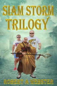 Siam Storm - Trilogy