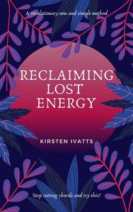 Reclaiming Lost Energy