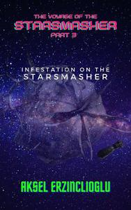 Infestation On The StarSmasher