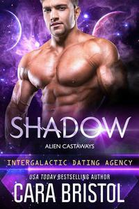 Shadow: Alien Castaways 4 (Intergalactic Dating Agency)