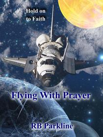 Flying With Prayer