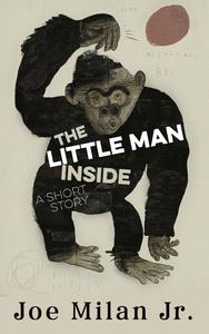 The Little Man Inside