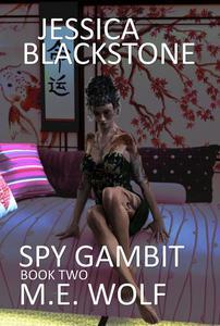 Jessica Blackstone Book Two: Spy Gambit