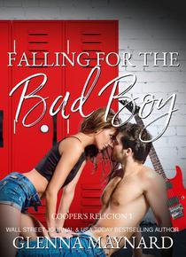Falling For The Bad Boy : A High School Rock Star Romance
