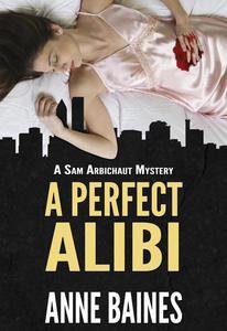 A Perfect Alibi