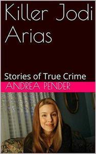 Killer Jodi Arias