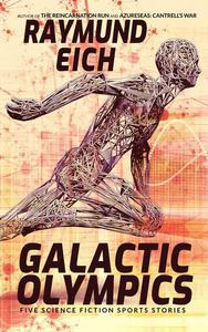 Galactic Olympics: Five Science Fiction Sports Stories