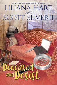Deceased and Desist (Book 5)