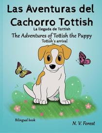 Las Aventuras del Cachorro Tottish: La llegada de Tottish