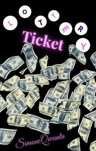 Lottery Ticket: A Short Story